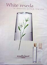page  de publicité   PARFUM WHITE RESEDA de ROGER et GALLET   en 2002   N° 45292