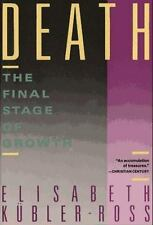 Death: The Final Stage of Growth by Elisabeth Kubler-Ross (1986, Paperback)