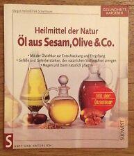 Öl aus Sesam Olive & Co. - Heilmittel der Natur von Hellmiss Scheithauer 1998