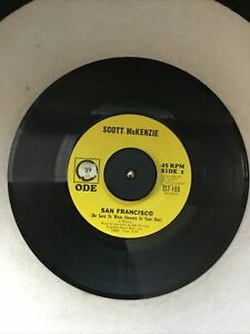 "Scott McKenzie 45 RPM ""San Francisco"" 1967 Folk Rock 7"" Vinyl"