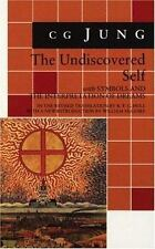 C.G. Jung The Undiscovered Self w Symbols and the Interpretation of Dreams