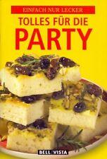 Einfach nur lecker: Tolles für die Party [Broschiert]