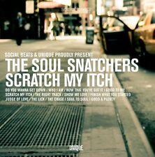 Soul Snatchers – Scratch My Itch   New cd    with Jimmy Bellmartin, Silawanebess