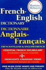 Merriam-Websters French-English Dictionary, newest paperback edition by Merriam