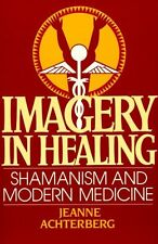 Imagery in Healing by Jeanne Achterberg