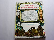 Too Many Live In My House by E.F. Gilbert (1967 hardcover) Carousel Book