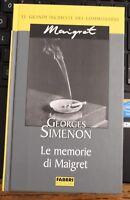 GEORGES SIMENON, LE MEMORIE DI MAIGRET, FABBRI, 2004 - P1