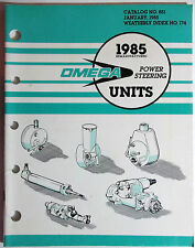 1985 Omega Re-manufactured Power Steering Units Catalog  # 851 Weatherly 174