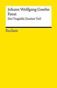 Faust: Der Tragödie zweiter Teil von Goethe, Johann W von   Buch   Zustand gut