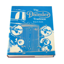 The Daimler Tradition Brian E. Smith Hardback 2nd Edition 1980