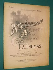 "Partition ancienne Piano  ""Brise harmonieuse"" Op. 24 F. X. THOMAS"