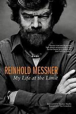 Reinhold Messner: My Life at the Limit (Paperback or Softback)