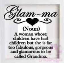 GLAM-MA TOO GLAMOROUS TO BE GRANDMA VINYL DECAL BOXFRAME STICKER MOTHER'S DAY