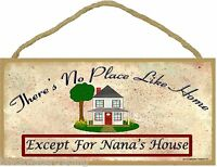 "There's No Place Like Nana's House Funny Grandmother Sign Plaque 5""x10"""