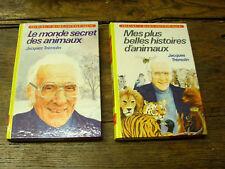 Jacques Trémolin le monde secret des animaux 2 livres