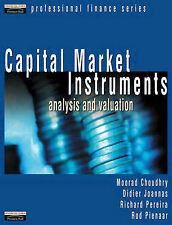 NEW Capital Market Instruments: Analysis and Valuation by Moorad Choudhry