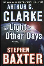 THE LIGHT OF OTHER DAYS by Arthur C. Clarke & Stephen Baxter (2000, First HC/DJ)