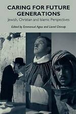 Caring for Future Generations: Jewish, Christian and Islamic-ExLibrary
