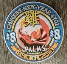 """New listing Palms Las Vegas $8 Year of the Rooster Limited to 1288 """"Uncirculated"""""""