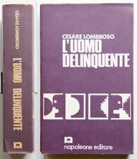 Cesare Lombroso L'uomo delinquente 1971 Napoleone Editore