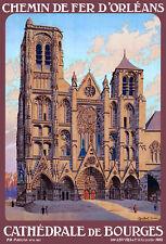 Affiche chemin de fer Orléans - Cathédrale de Bourges