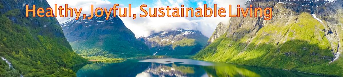 Healthy Joyful Sustainable Living