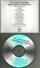 FUN LOVIN CRIMINALS Welcome to Poppy's UNLISTED TRACK ADVNCE PROMO CD USA 2003