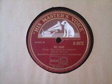 "10"" 78RPM - RALPH FLANAGAN & HIS ORCHESTRA - MY HERO (HMV B.9972) E+"