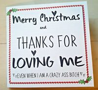 FUNNY CHRISTMAS CARD FOR PARTNER/HUSBAND, CRAZY ASS BITCH - TONGUE IN CHEEK