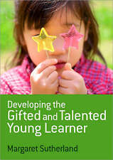 Developing the Gifted and Talented Young Learner, Very Good Condition Book, Suth