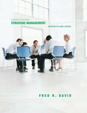Strategic Management: Concepts and Cases (11th Edition) by Fred R. David