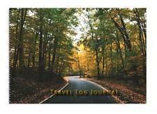 Caravan or Motorhome Owners, Travel Record Log & Journal - Forest Road