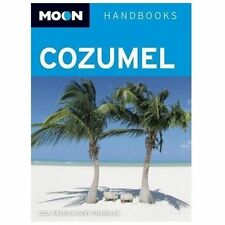 Moon Cozumel by Liza Prado and Gary Chandler (2013, Paperback)