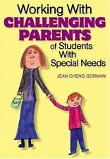 1-Off: Working with Challenging Parents of Students with Special Needs by...