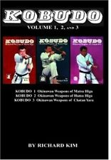 Kobudo Okinawan Weapons Matus Higa, Hama Higa, Chatan Yara Book Richard Kim