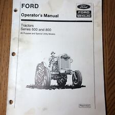 OPERATOR'S MANUAL FOR FORD 600 AND 800 SERIES TRACTORS  SE 6085-B Reprinted