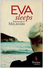 Eva Sleeps by Francesca Melandri (2016, Paperback)