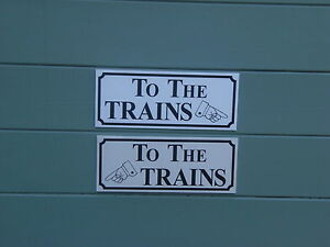 A Shed, workshop, train room, sign 'TO THE TRAINS'. great gift idea
