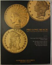 May 27-28 '07 Pre-Long Beach Coin Auction Catalog Superior Galleries (A19)