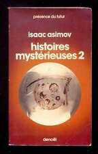 Isaac ASIMOV Histoires Mystérieuses 2 Présence du Futur 114 1977