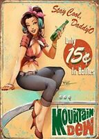 Mountain Dew Soda Stay Cool Daddy'O Rustic Retro Tin Metal Sign 12 x 16in
