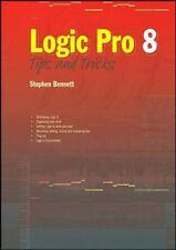 Logic Pro 8: Tips and Tricks,Stephen Bennett