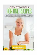 Healthy Cooking For One Recipes:101 Healthy Cooking Dinner Reci... Free Shipping