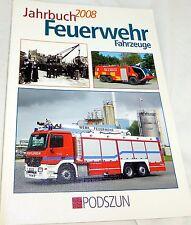 Jahrbuch 2008 Feuerwehr Fahrzeuge, Podszun #   å