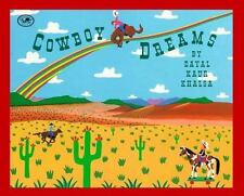 Cowboy Dreams by Khalsa, Dayal Kaur