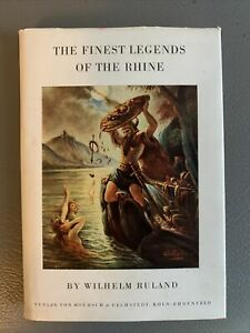 The Finest Legends of the Rhine Wilhelm Ruland + Stickers from German hotels