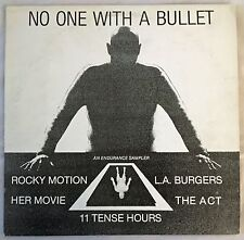 No One With A Bullet ROCKY MOTION Vinyl LA BURGERS Endurance Records Sampler