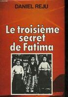 Le troisieme secret de fatima