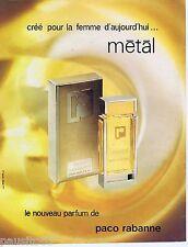 PUBLICITE ADVERTISING 095 1981 Paco Rabanne le nouveau parfum Métal