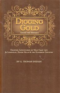 Digging Gold Among the Rockies Mining Geology Book